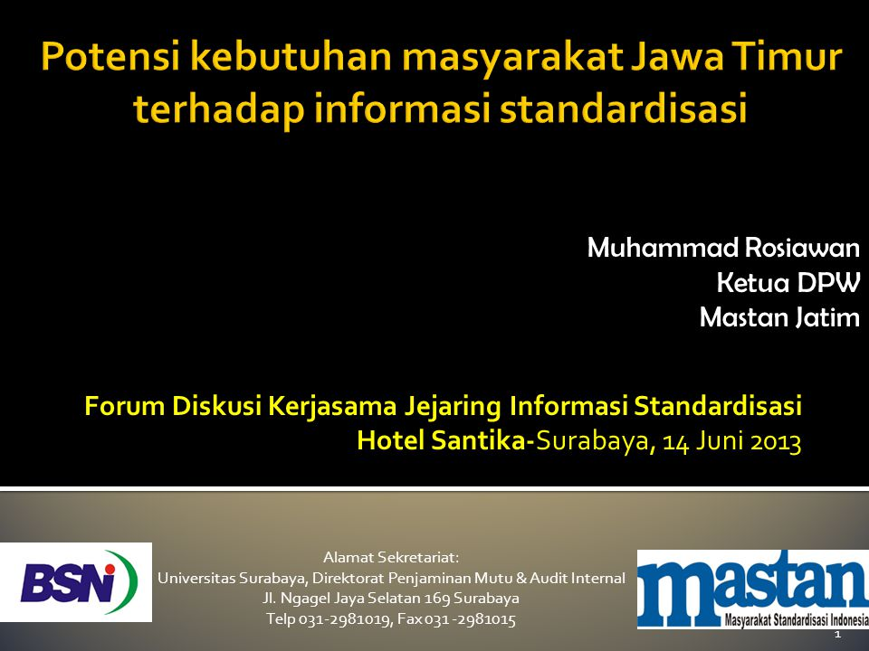 Potensi kebutuhan masyarakat Jawa Timur terhadap informasi standardisasi