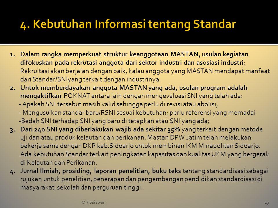 4. Kebutuhan Informasi tentang Standar