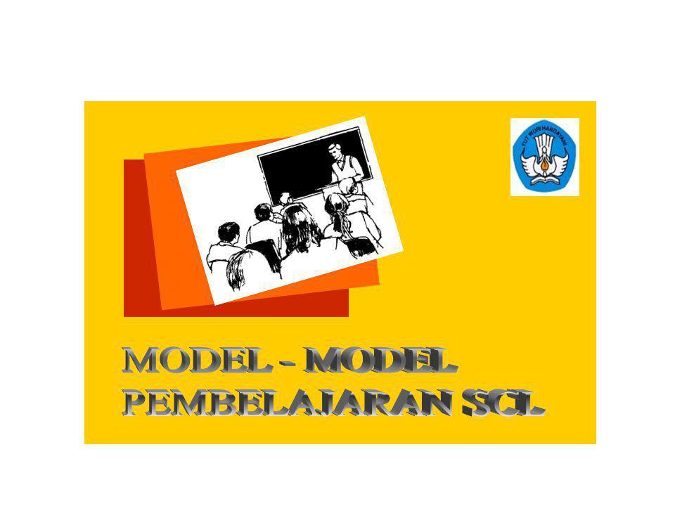 MODEL - MODEL PEMBELAJARAN SCL