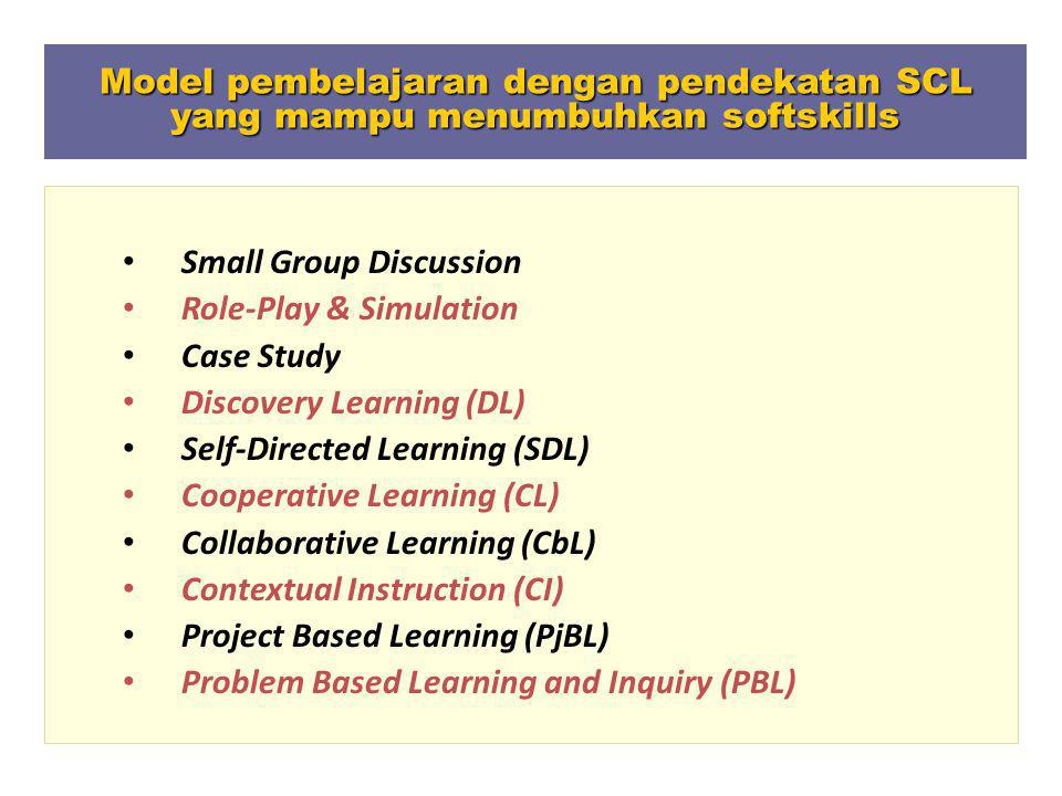Model pembelajaran dengan pendekatan SCL yang mampu menumbuhkan softskills
