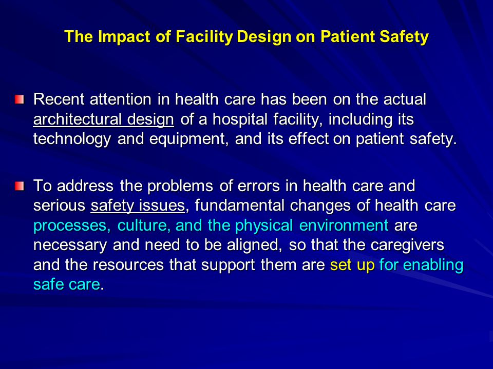 The Impact of Facility Design on Patient Safety