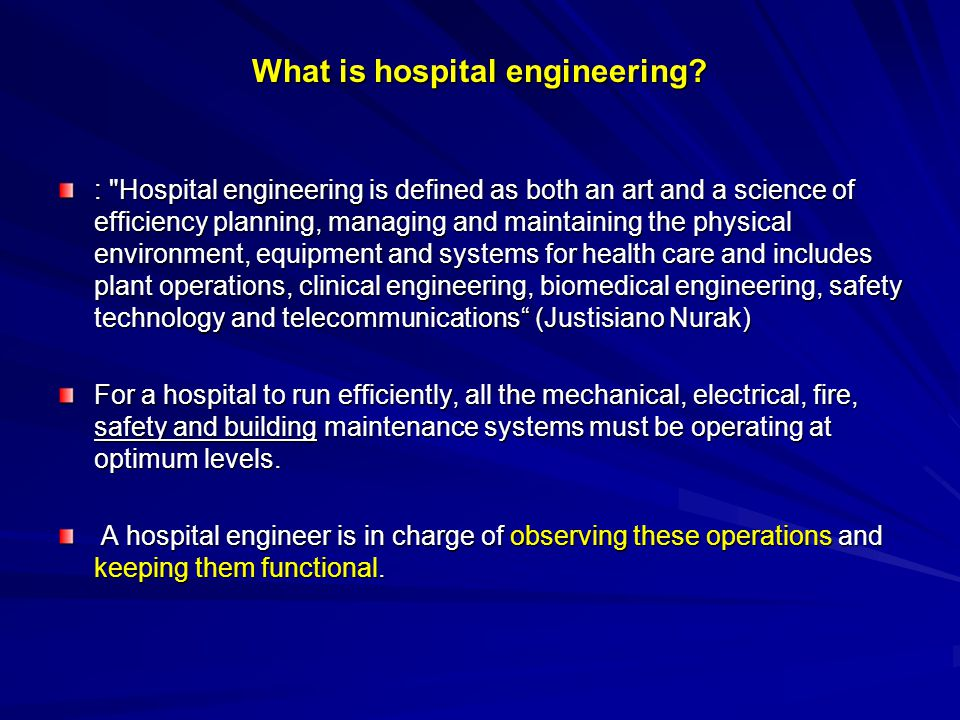 What is hospital engineering