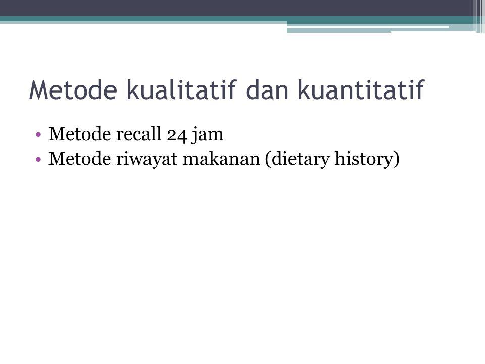 Metode kualitatif dan kuantitatif