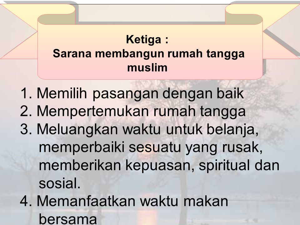 Sarana membangun rumah tangga muslim