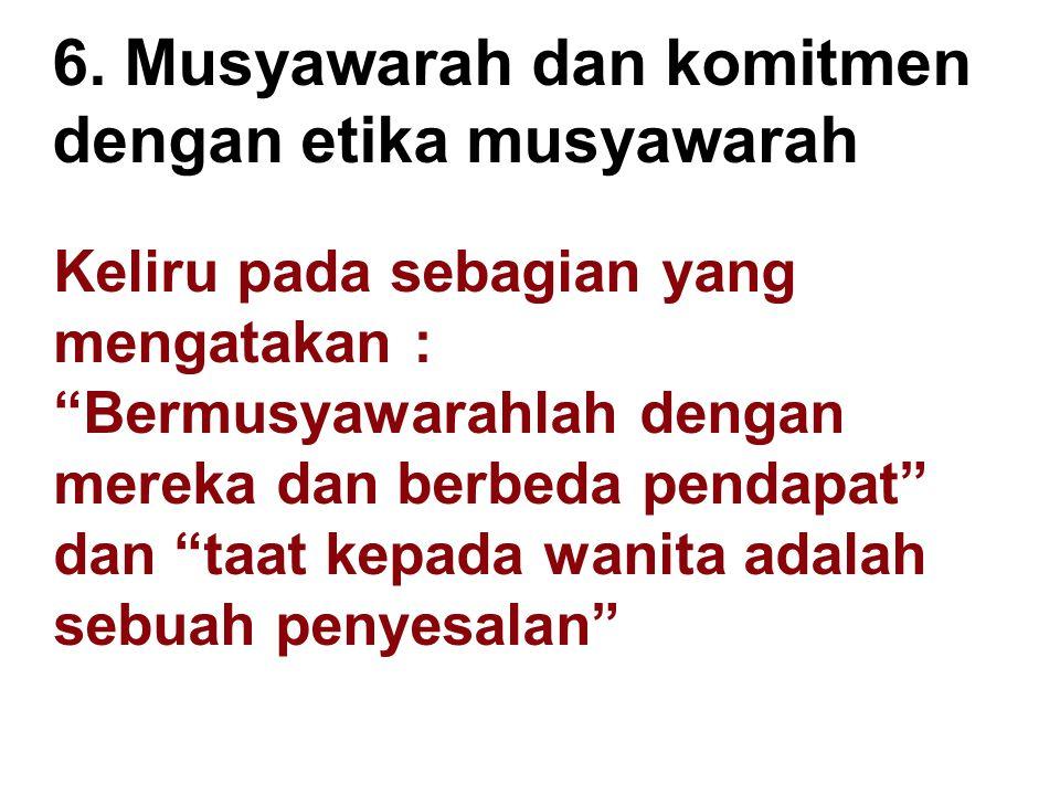 6. Musyawarah dan komitmen dengan etika musyawarah