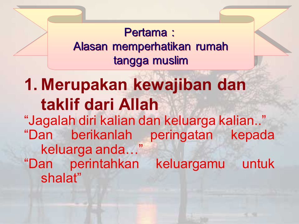 Alasan memperhatikan rumah tangga muslim