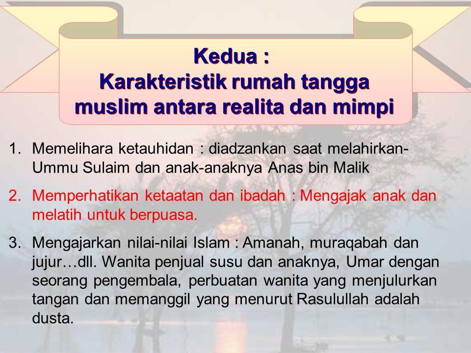 Karakteristik rumah tangga muslim antara realita dan mimpi