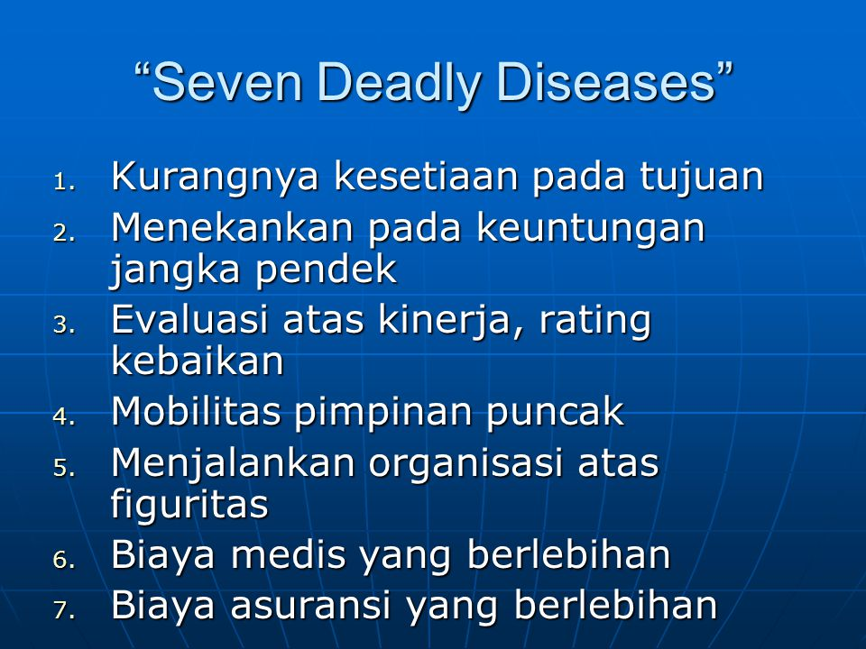 Seven Deadly Diseases