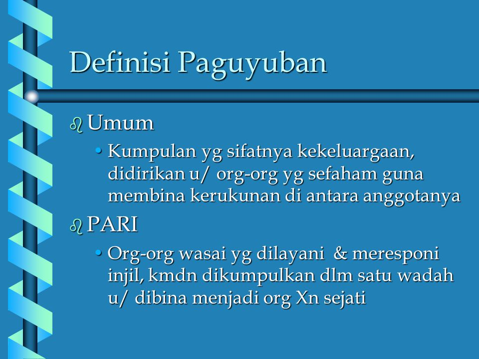 Definisi Paguyuban Umum PARI