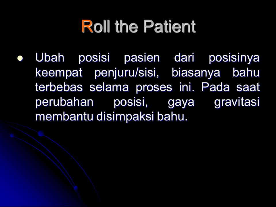 Roll the Patient