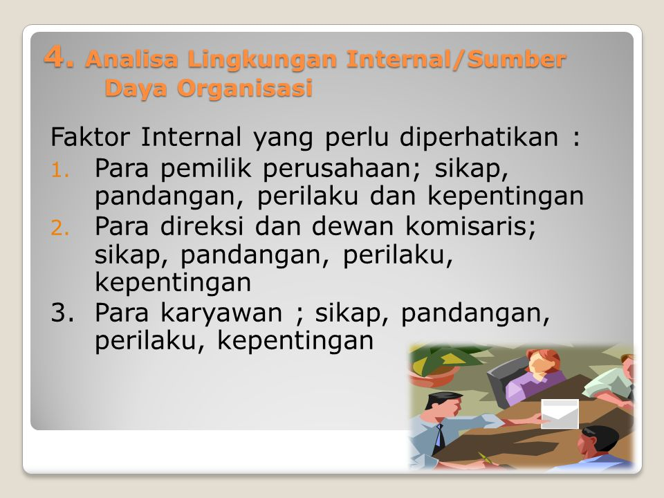 4. Analisa Lingkungan Internal/Sumber Daya Organisasi