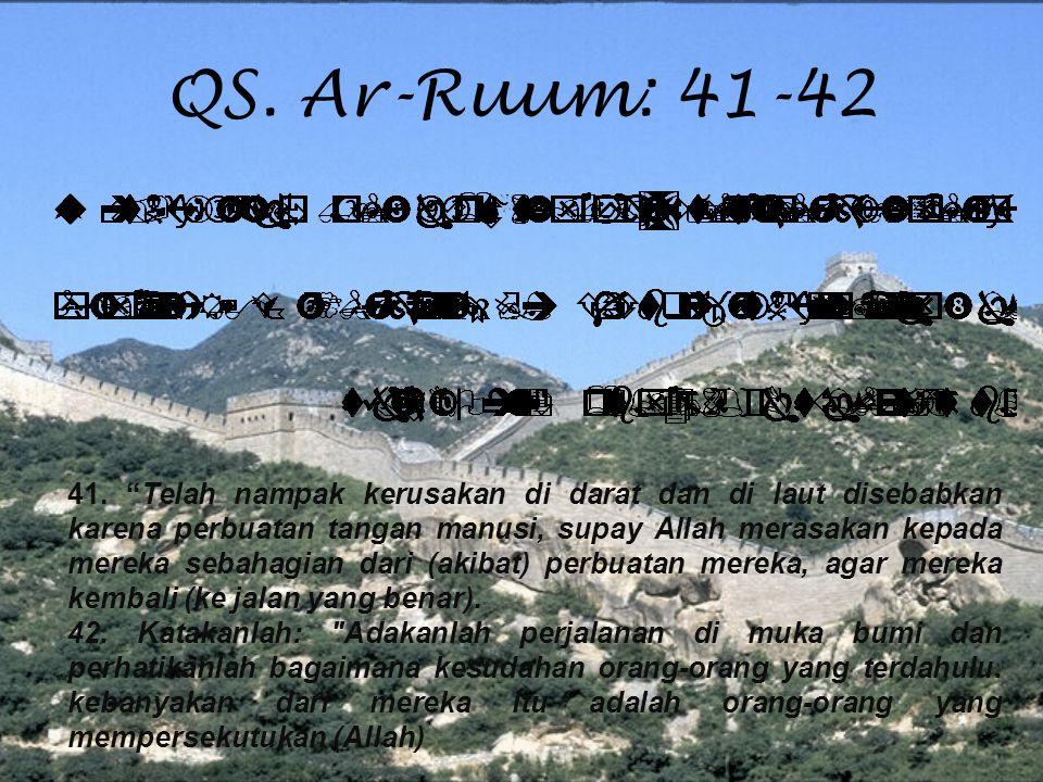 QS. Ar-Ruum: 41-42