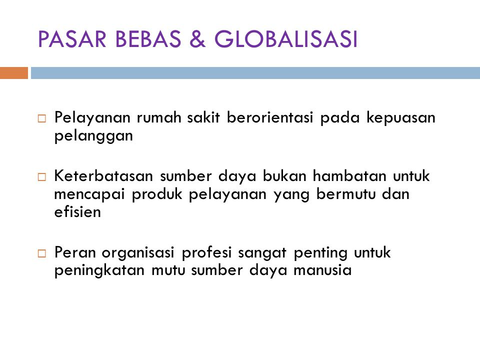 PASAR BEBAS & GLOBALISASI