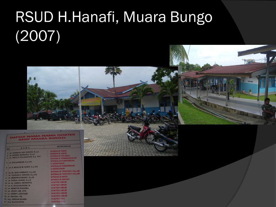 RSUD H.Hanafi, Muara Bungo (2007)