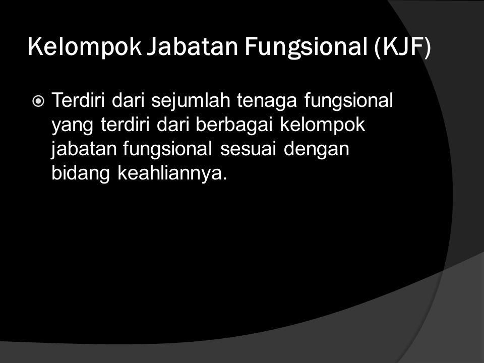 Kelompok Jabatan Fungsional (KJF)