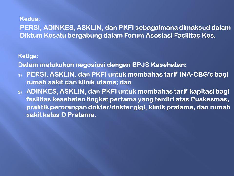Dalam melakukan negosiasi dengan BPJS Kesehatan: