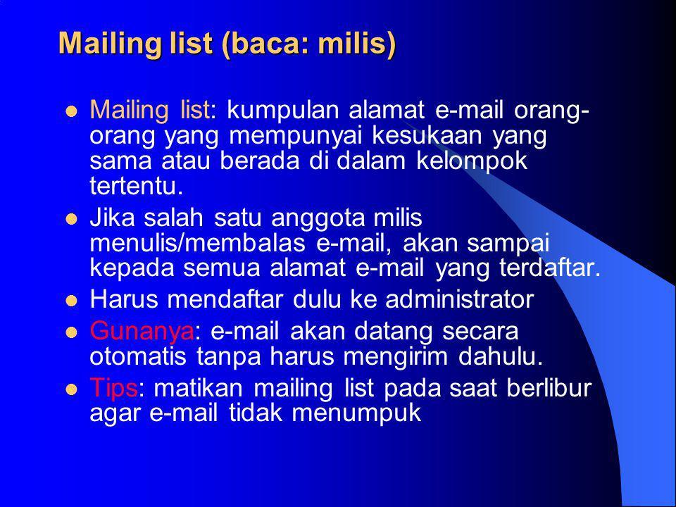 Mailing list (baca: milis)