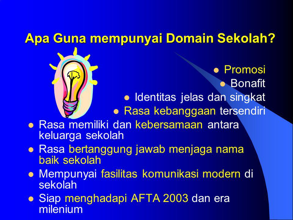 Apa Guna mempunyai Domain Sekolah
