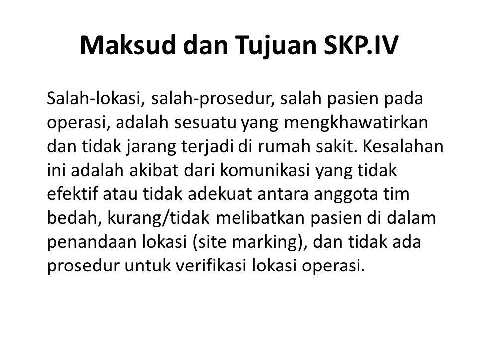Maksud dan Tujuan SKP.IV