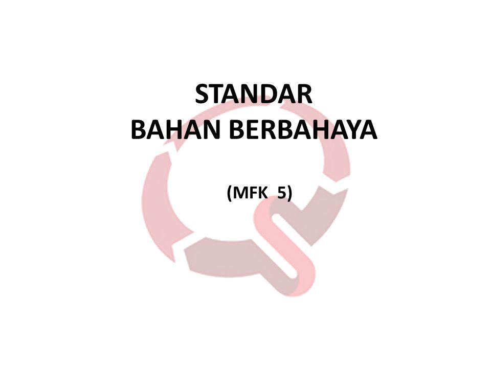 STANDAR BAHAN BERBAHAYA