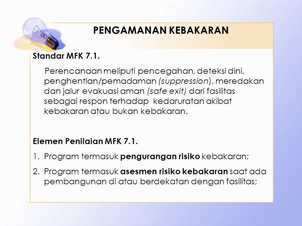 PENGAMANAN KEBAKARAN Standar MFK 7.1.