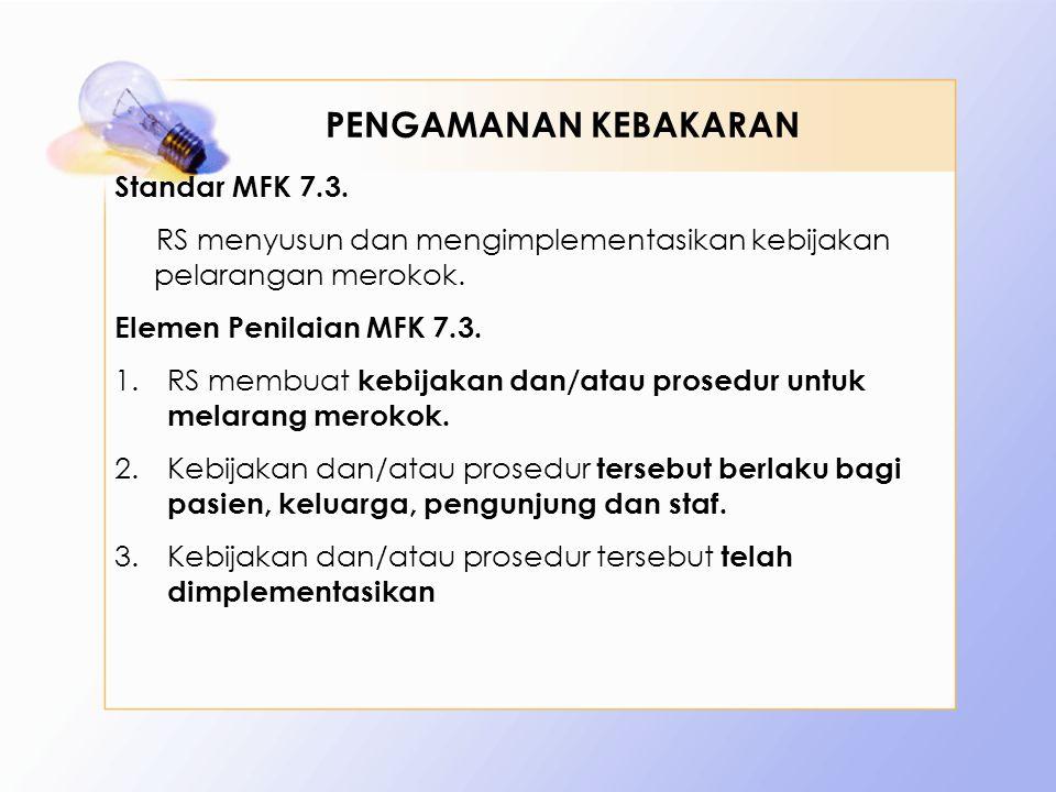 PENGAMANAN KEBAKARAN Standar MFK 7.3.