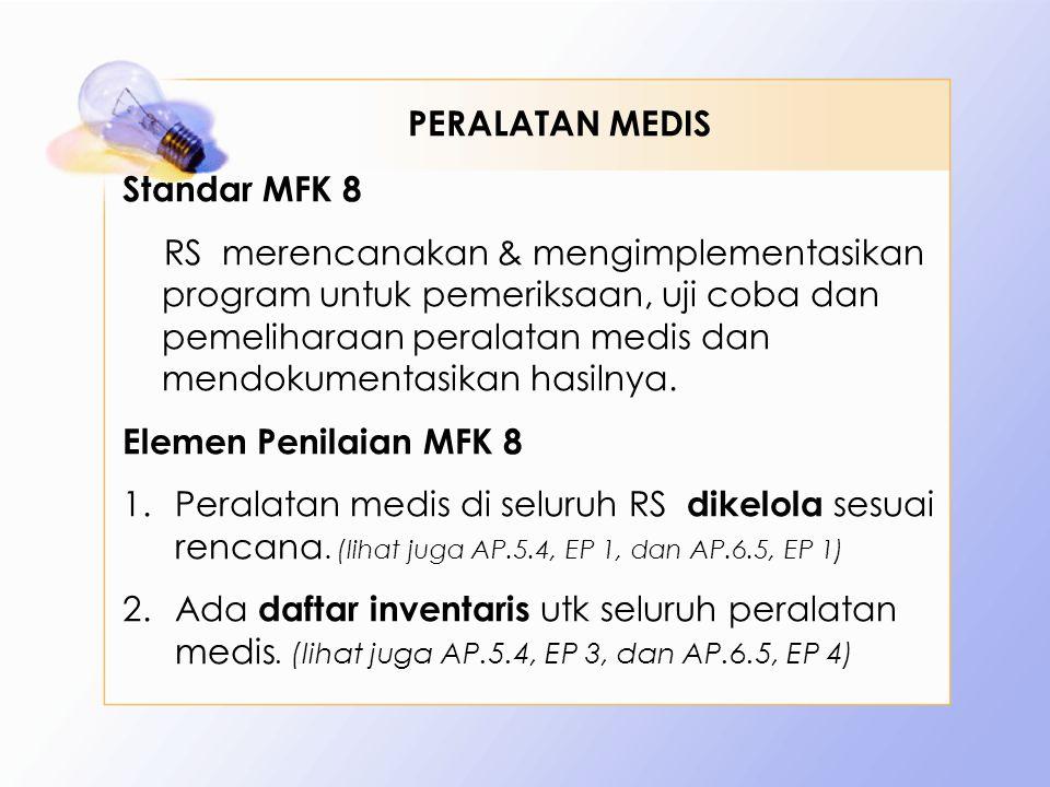 PERALATAN MEDIS Standar MFK 8.