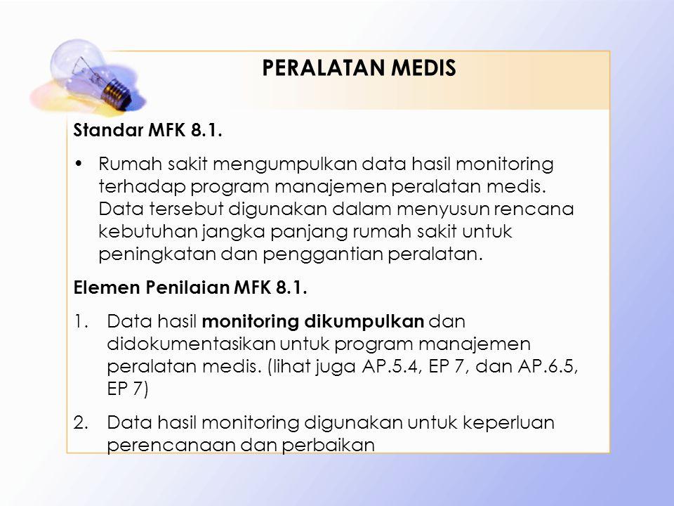 PERALATAN MEDIS Standar MFK 8.1.