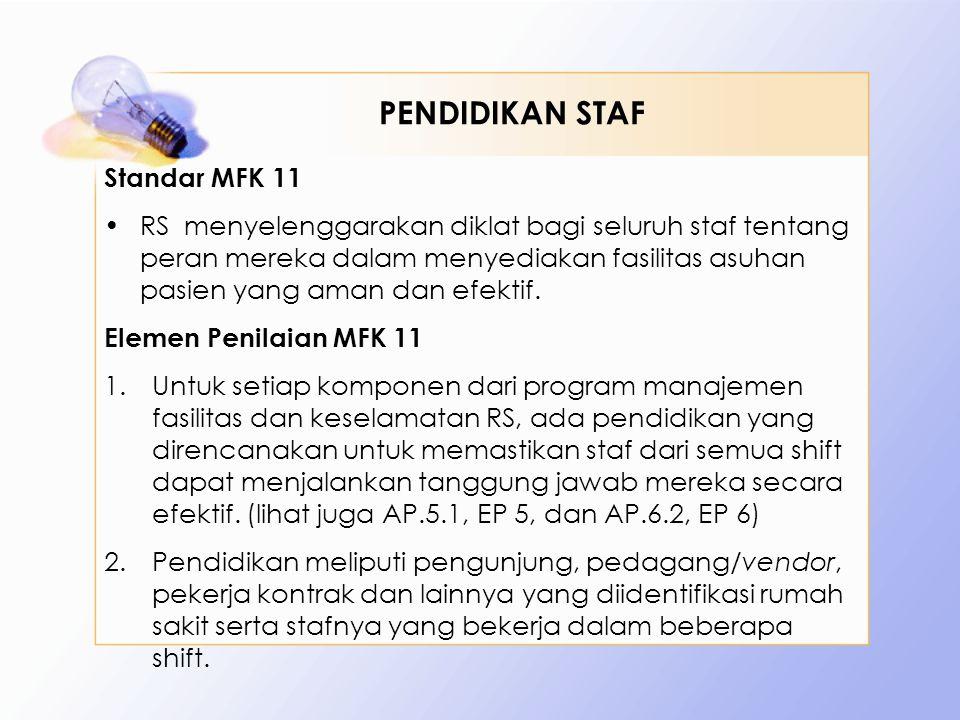 PENDIDIKAN STAF Standar MFK 11