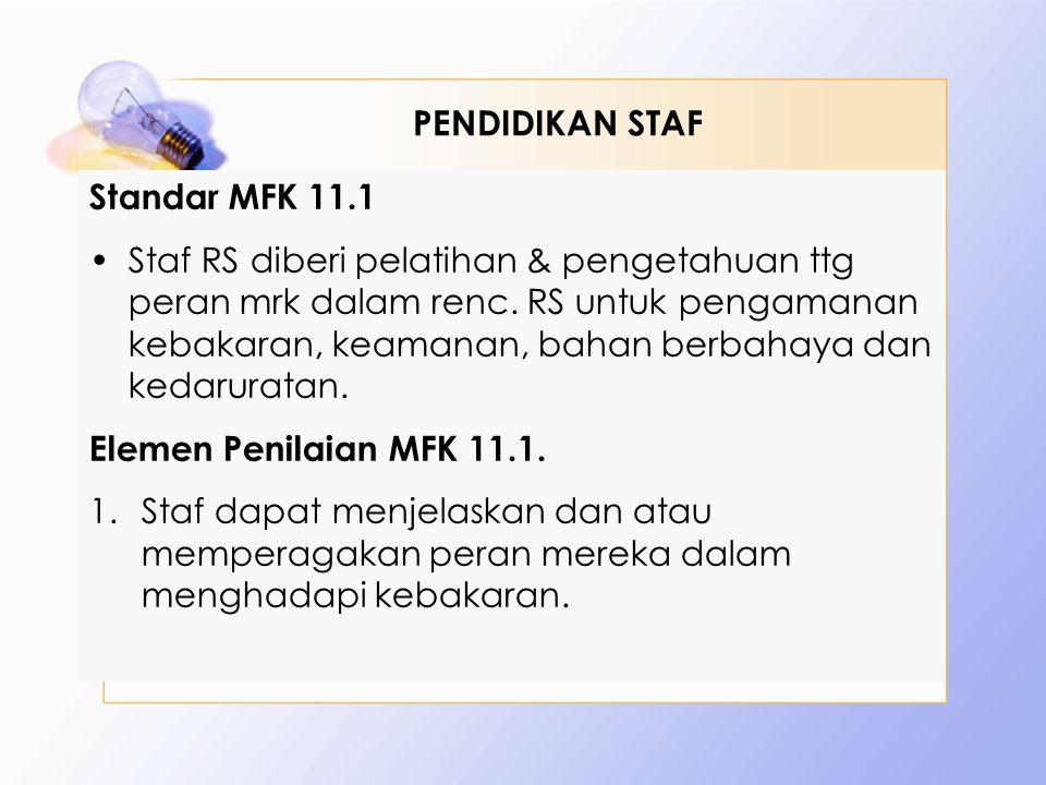 PENDIDIKAN STAF Standar MFK 11.1.