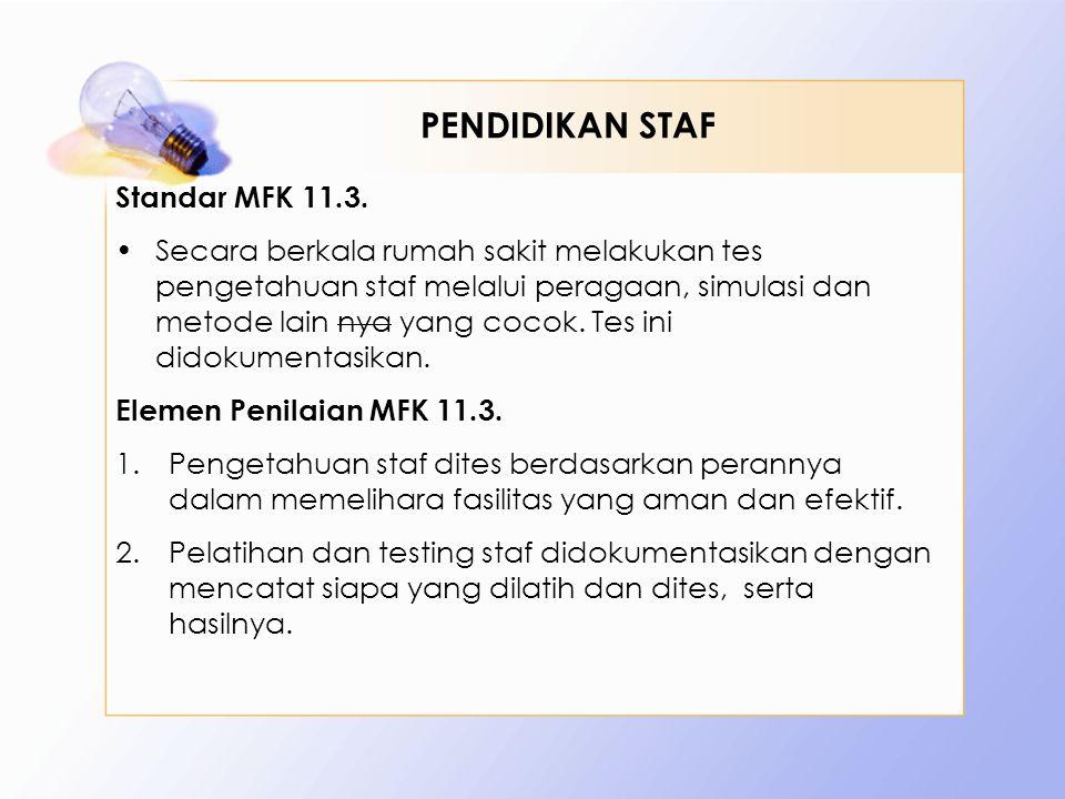 PENDIDIKAN STAF Standar MFK 11.3.