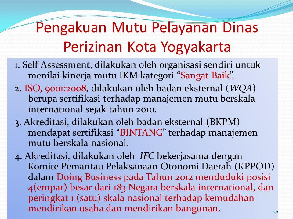 Pengakuan Mutu Pelayanan Dinas Perizinan Kota Yogyakarta