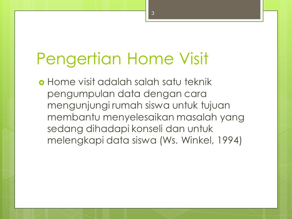 Pengertian Home Visit