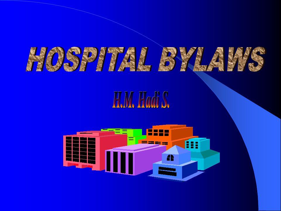 HOSPITAL BYLAWS H.M. Hadi S.