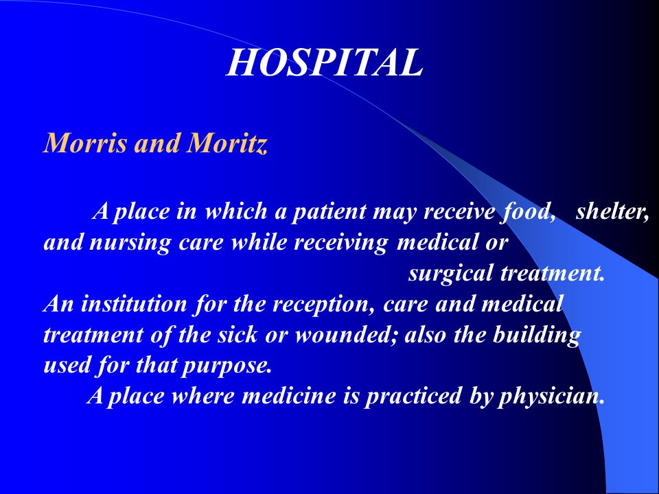HOSPITAL Morris and Moritz surgical treatment.