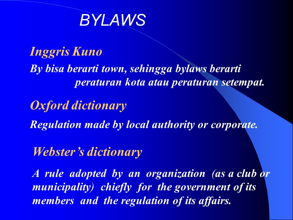 BYLAWS Inggris Kuno Oxford dictionary Webster's dictionary