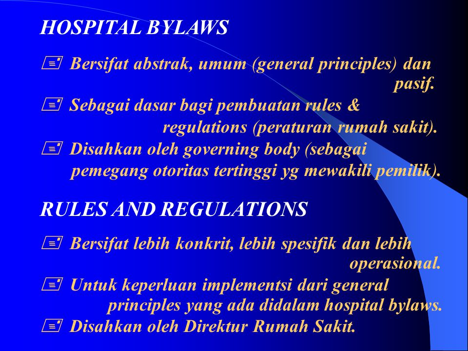 HOSPITAL BYLAWS RULES AND REGULATIONS