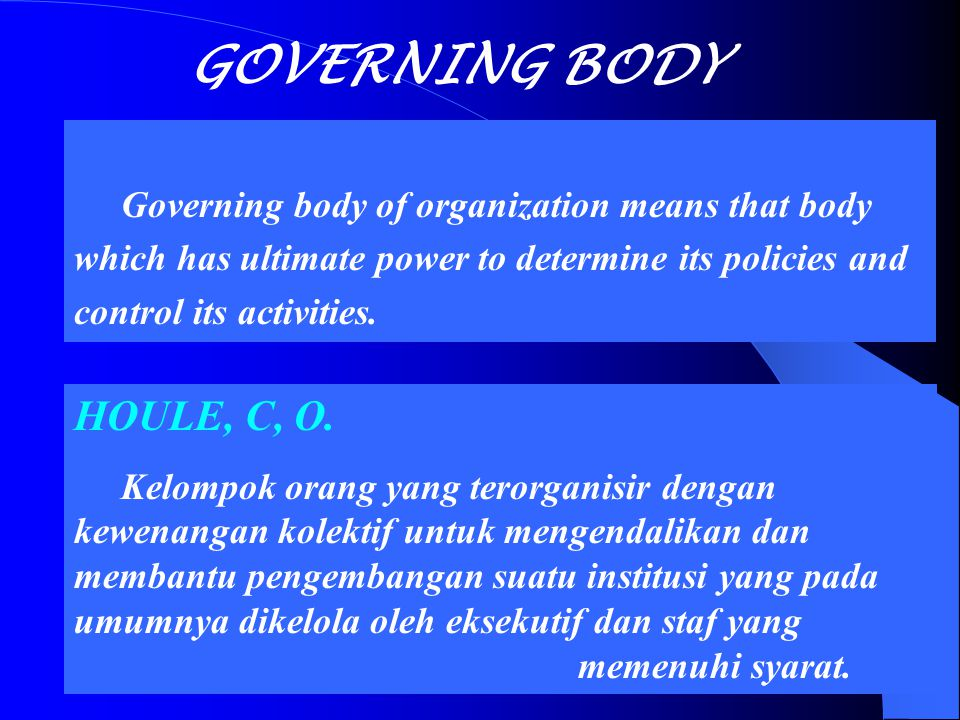 GOVERNING BODY BLACK'S LAW dictionary HOULE, C, O.