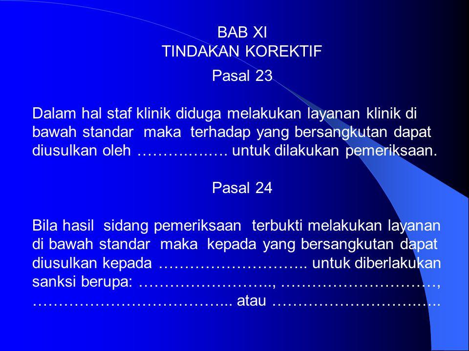 BAB XI TINDAKAN KOREKTIF. Pasal 23.