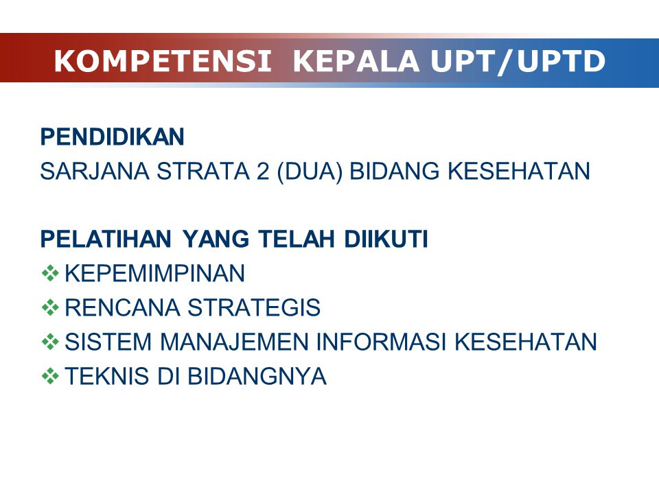 KOMPETENSI KEPALA UPT/UPTD