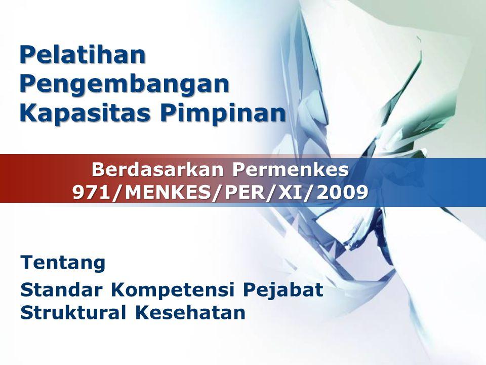 Berdasarkan Permenkes 971/MENKES/PER/XI/2009