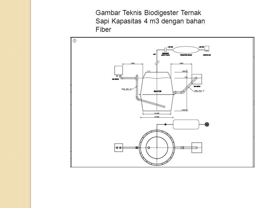 Gambar Teknis Biodigester Ternak Sapi Kapasitas 4 m3 dengan bahan Fiber