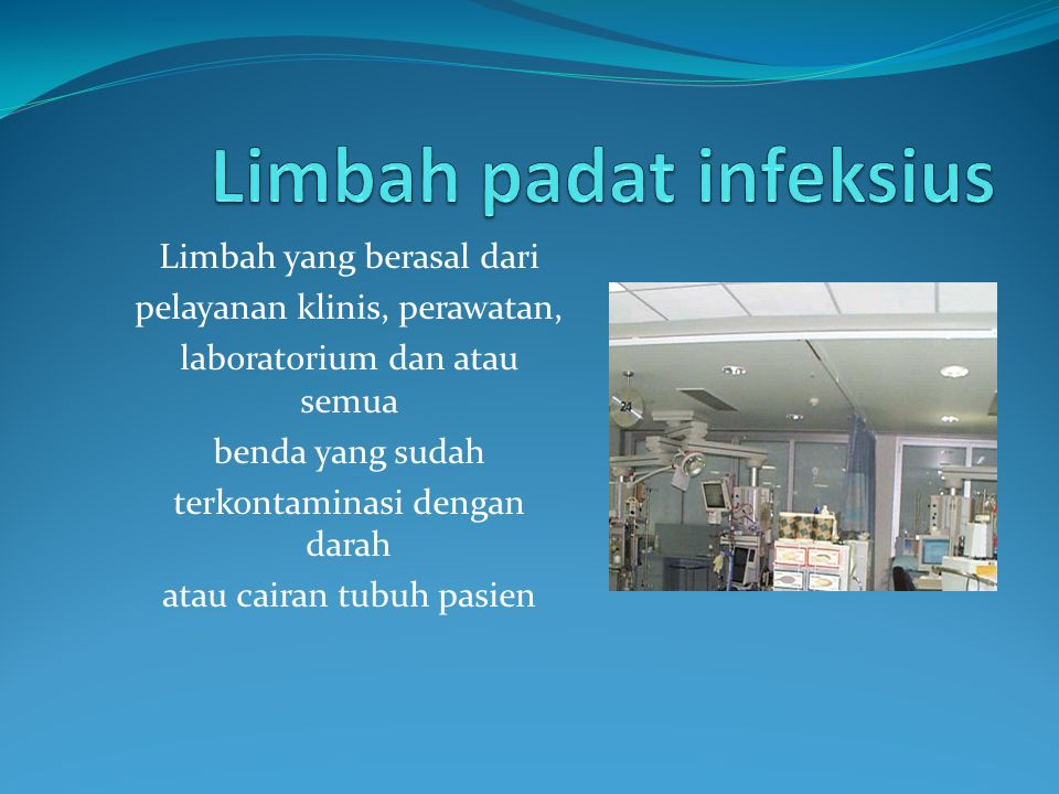Limbah padat infeksius