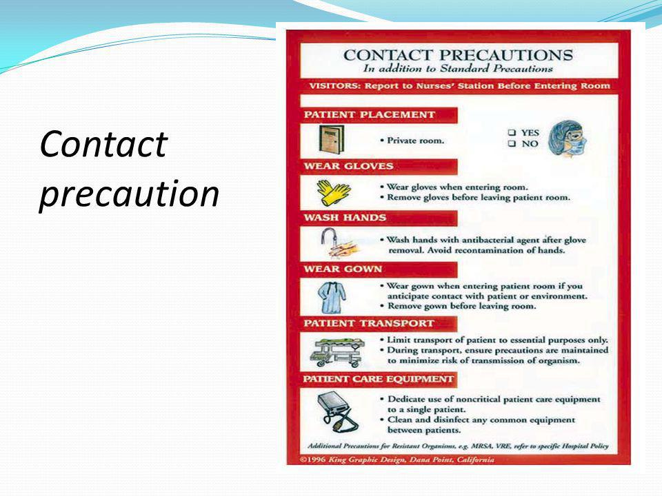 Contact precaution
