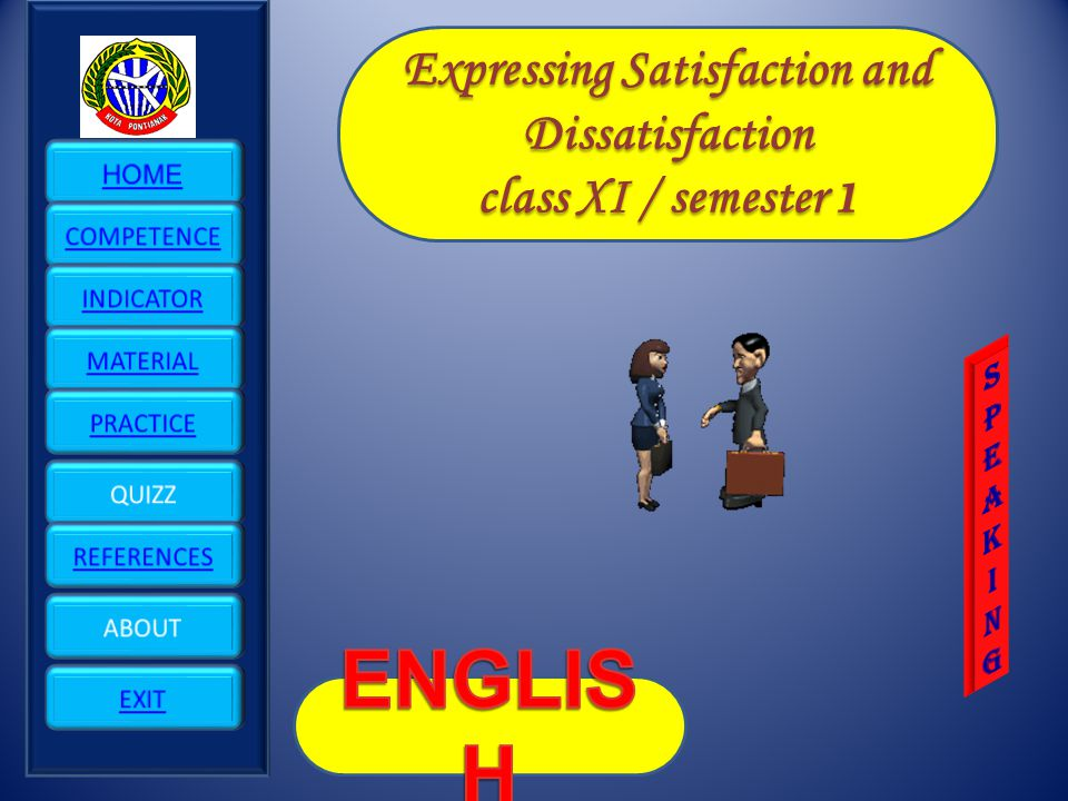 Expressing Satisfaction and Dissatisfaction class XI / semester 1