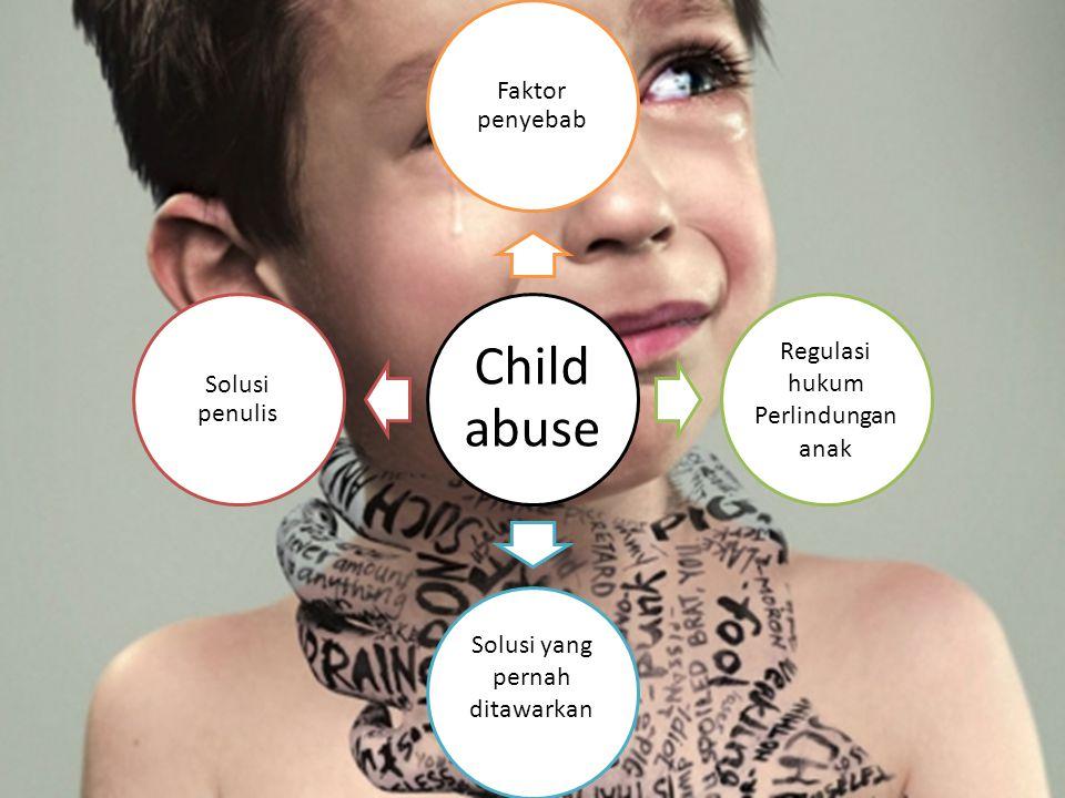 Regulasi hukum Perlindungan anak Solusi yang pernah ditawarkan