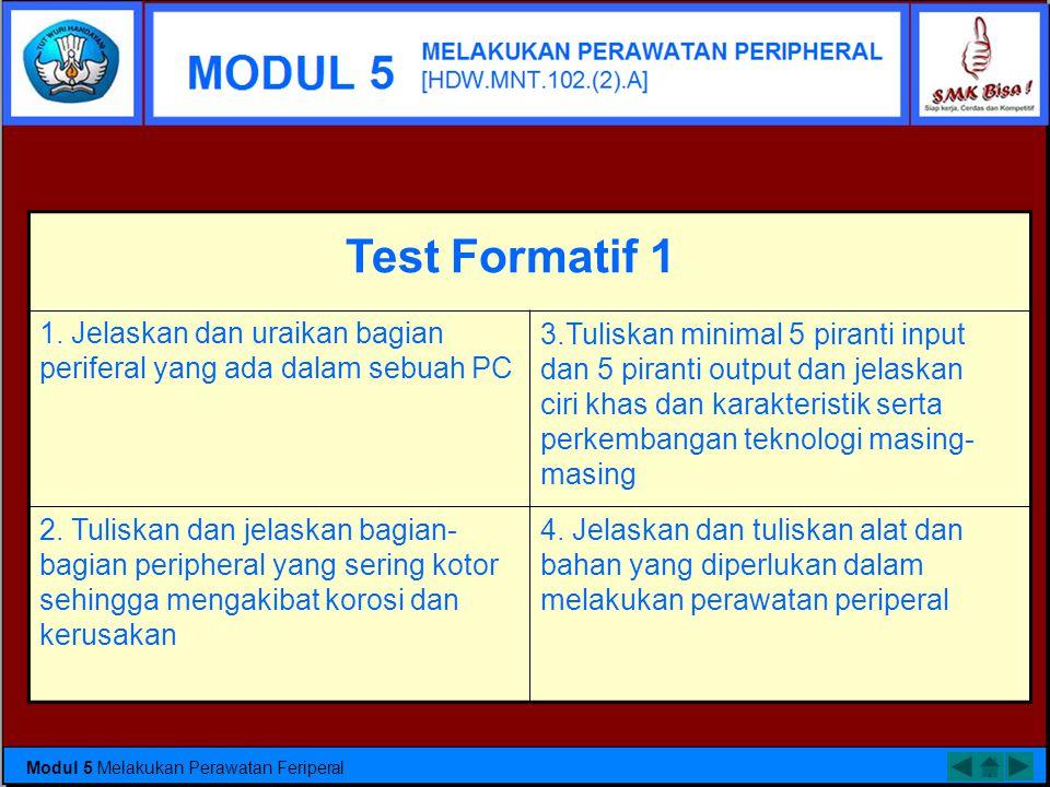 1. Jelaskan dan uraikan bagian periferal yang ada dalam sebuah PC