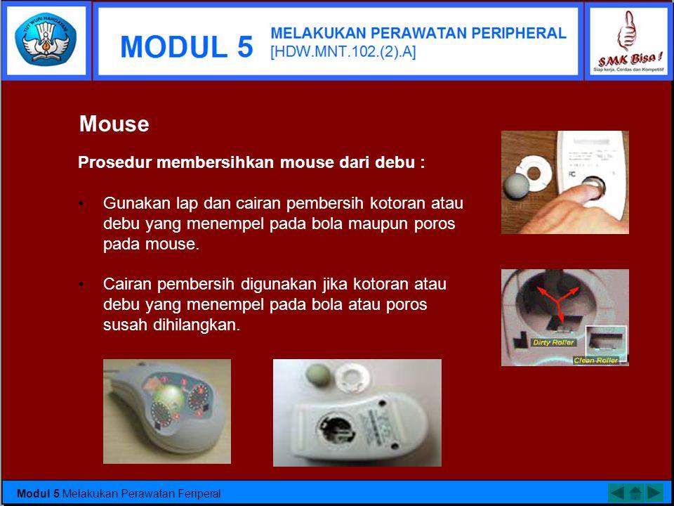 Mouse Prosedur membersihkan mouse dari debu :