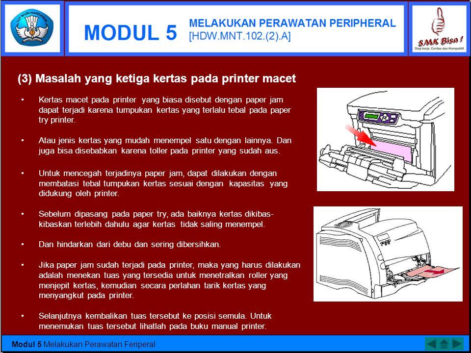 (3) Masalah yang ketiga kertas pada printer macet
