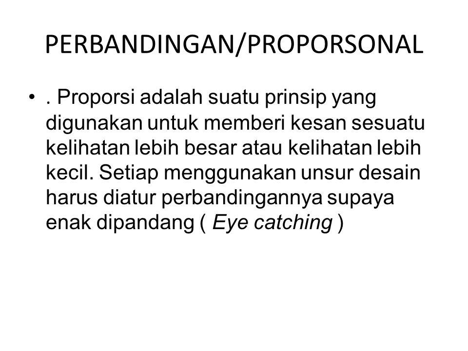 PERBANDINGAN/PROPORSONAL